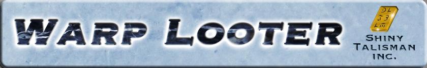 Warp Looter